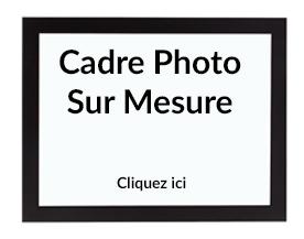 Cadre photo sur mesure